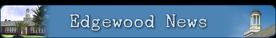 Edgewood News